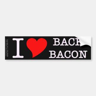 Bacon I Love Back Car Bumper Sticker