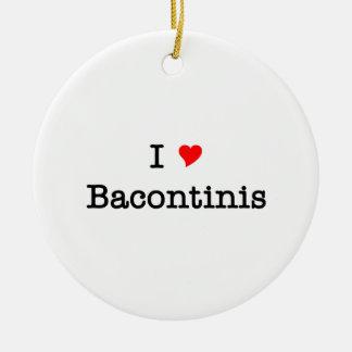 Bacon I Love Bacontinis Ceramic Ornament
