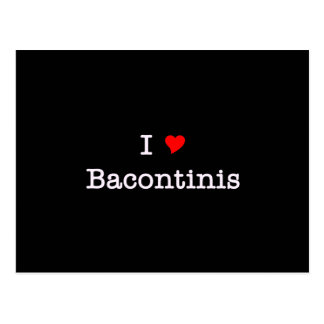 Bacon I Love Bacontinis Postcard
