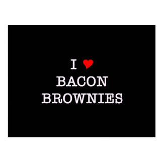 Bacon I Love Brownies Post Cards