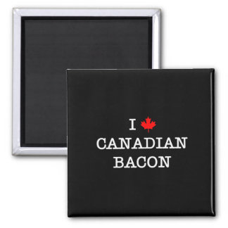 Bacon I Love Canadian 2 Inch Square Magnet