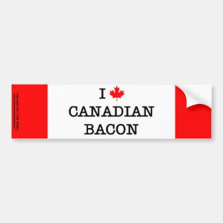 Bacon I Love Canadian Bumper Sticker