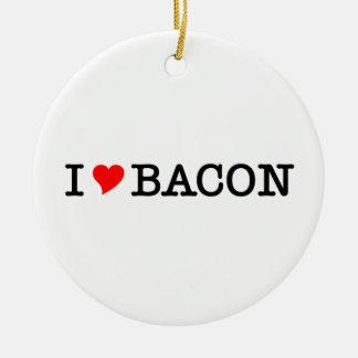 Bacon I Love Ceramic Ornament
