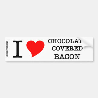 Bacon I Love Chocolate Bumper Sticker