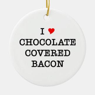 Bacon I Love Chocolate Ceramic Ornament