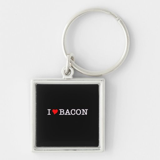 Bacon I Love Keychains