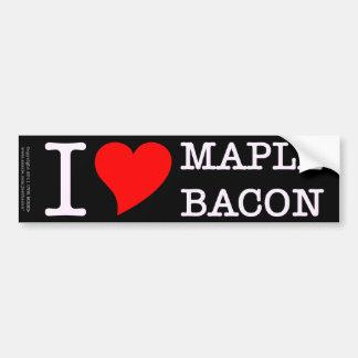 Bacon I Love Maple Car Bumper Sticker