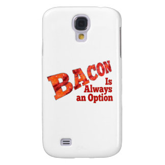 Bacon is Always an Option! Samsung Galaxy S4 Case