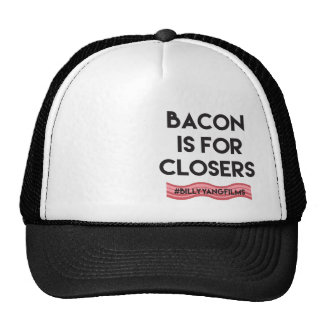Bacon is for Closers Trucker Hat