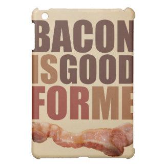 Bacon is Good For Me iPad 1 Case iPad Mini Cover