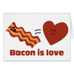 Bacon is Love Greeting Card