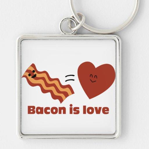 Bacon is Love Key Chain