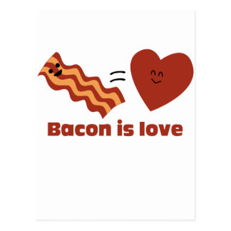 Bacon is Love Postcard