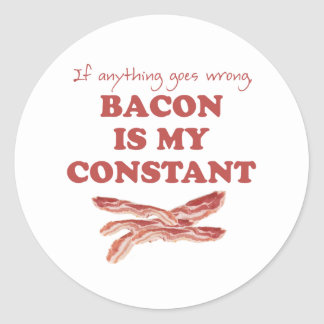 Bacon is my constant classic round sticker