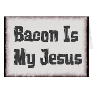 Bacon Is My Jesus Card
