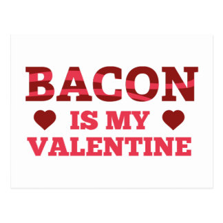 Bacon Is My Valentine Postcard