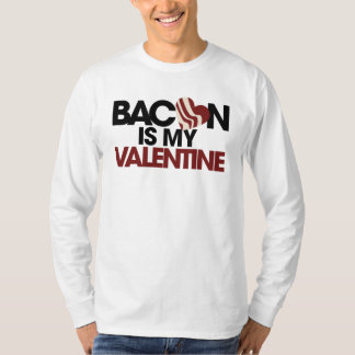 Bacon is my Valentine Tee Shirt