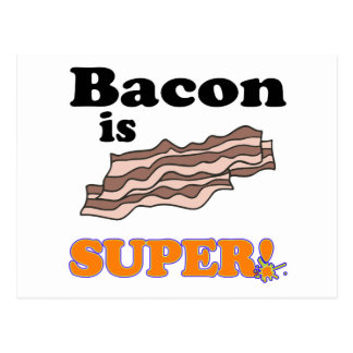 bacon is super postcard