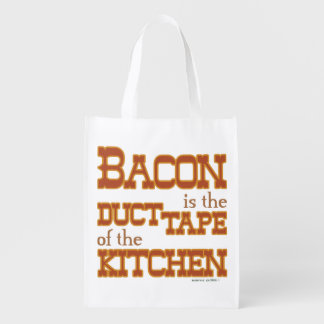 Bacon is the duct tape of the Kitchen Grocery Bags