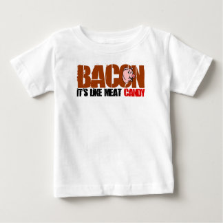 Bacon It's Like Meat Candy Baby T-Shirt