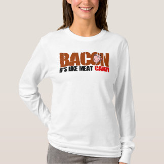Bacon It's Like Meat Candy T-Shirt