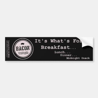 Bacon It's What's For Breakfast Lunch Dinner Bumper Sticker