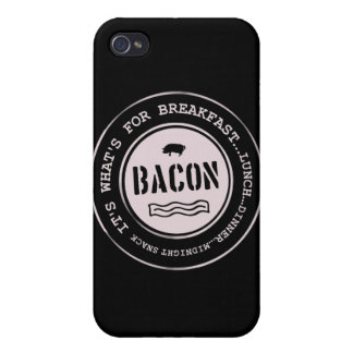 Bacon It's What's For Breakfast Lunch Dinner iPhone 4 Cover