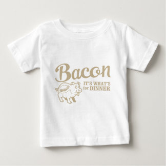 bacon - it's whats for dinner baby T-Shirt
