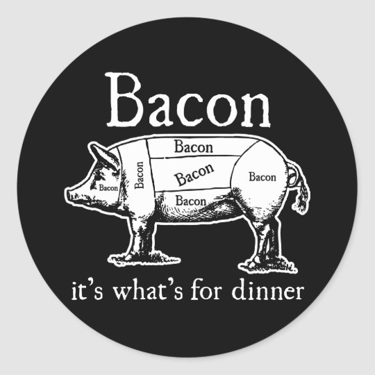 Bacon: It's what's for dinner. Classic Round Sticker