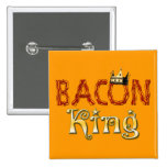 Bacon King with Crown 2 Inch Square Button