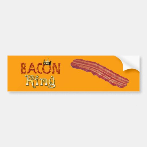 Bacon King with Crown Bumper Sticker
