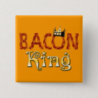 Bacon King with Crown Pinback Button