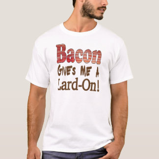 Bacon Lard T-Shirt