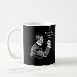 Bacon Let There Be Coffee Mug
