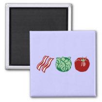 Bacon Lettuce & Tomato - The BLT! Magnet