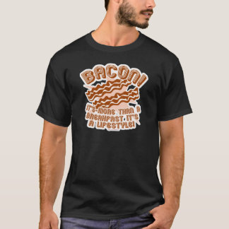 Bacon Lifestyle T-Shirt