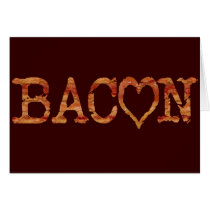 Bacon LOVE Card
