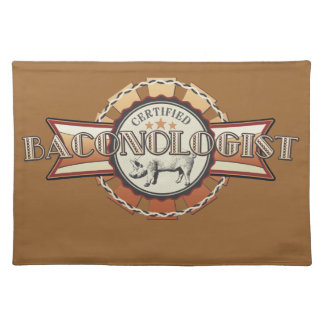 Bacon LOVE certified Baconologist Placemat