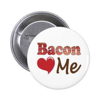 Bacon Loves Me 2 Inch Round Button