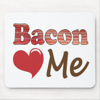 Bacon Loves Me Mouse Pad