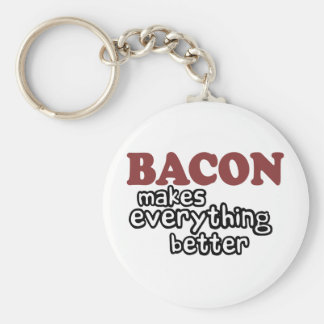 bacon makes everything better basic round button keychain