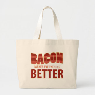 Bacon Makes Everything Better Canvas Bag