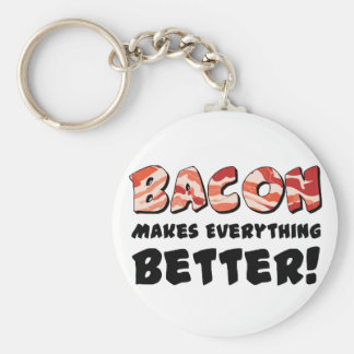 Bacon makes everything better key chain
