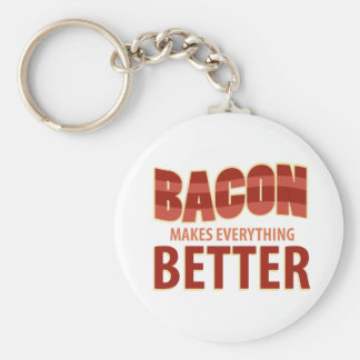 Bacon Makes Everything Better Keychain