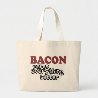 bacon makes everything better large tote bag