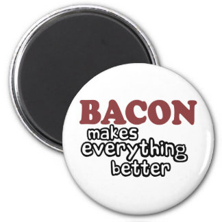 bacon makes everything better magnets