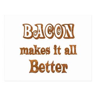 Bacon Makes It Better Postcard