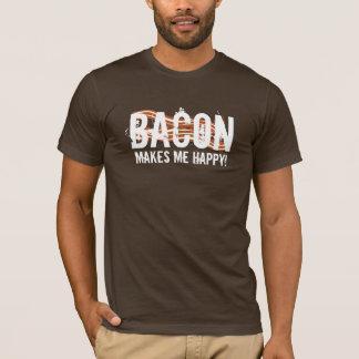 BACON Makes me Happy! T-Shirt