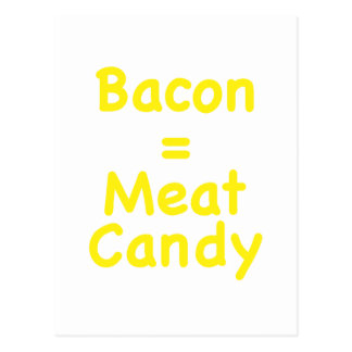 Bacon Meat Candy Post Card