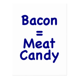 Bacon Meat Candy Postcard